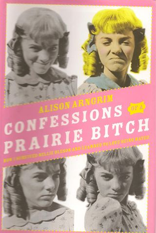 Confessions of a Prairie Bitch Cover 001